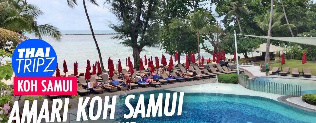 Amari Resort Koh Samui, Walkaround, Thailand
