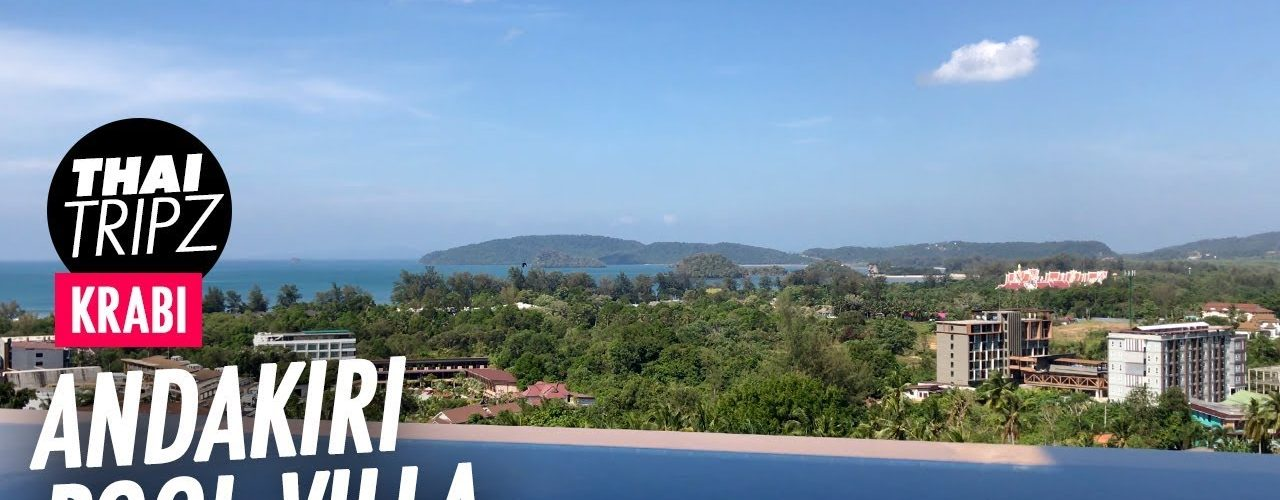Andakiri Pool Villa, Ao Nang, Krabi, Thailand
