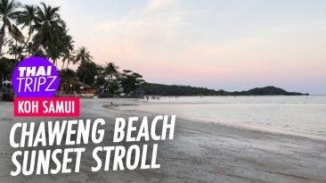 Chaweng Beach Sunset stroll, Koh Samui, Thailand