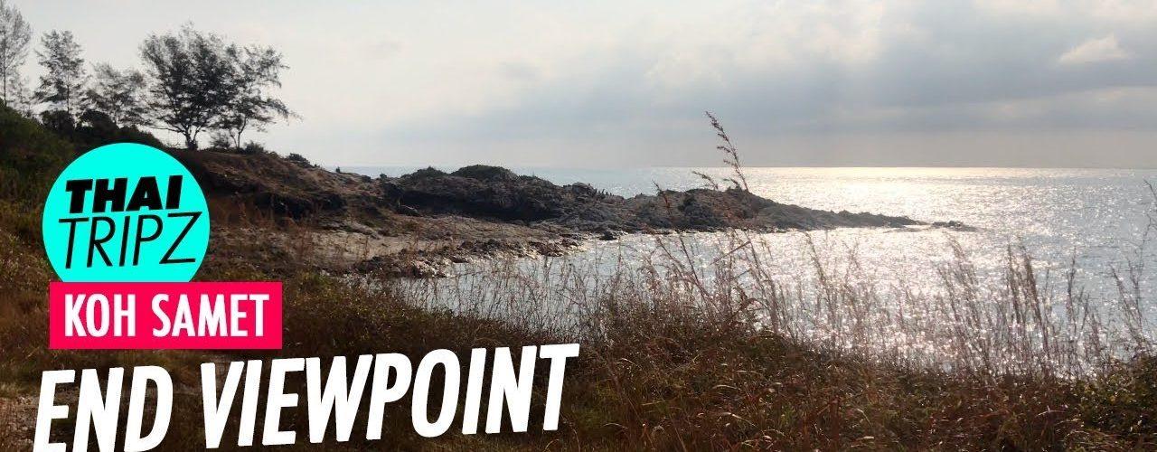 Koh Samet End Viewpoint - THAITRIPZ