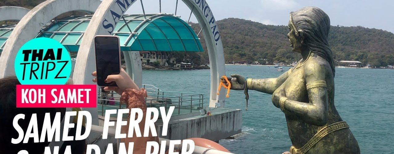 Koh Samet Ferry & Na Dan Pier
