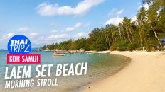 Laem Set Beach, Koh Samui, Thailand - THAITRIPZ
