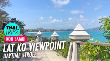 Lat ko Viewpoint, Koh Samui, Thailand - THAITRIPZ