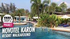 Novotel Karon Beach Walkaround, Phuket, Thailand