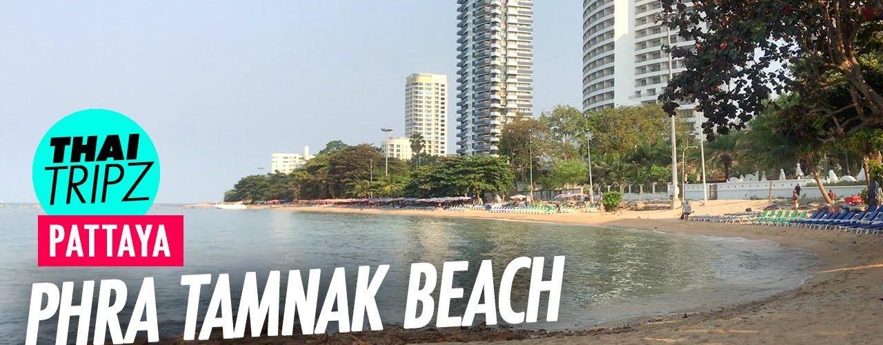 Phra Tamnak Beach - Pattaya, Thailand - THAITRIPZ