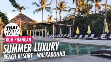 Summer Luxury Beach Resort Walkaround, Koh Phangan, Thailand