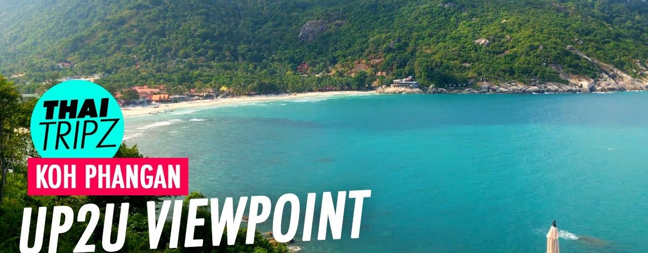 UP2U Viewpoint, Koh Phangan, Thailand - THAITRIPZ