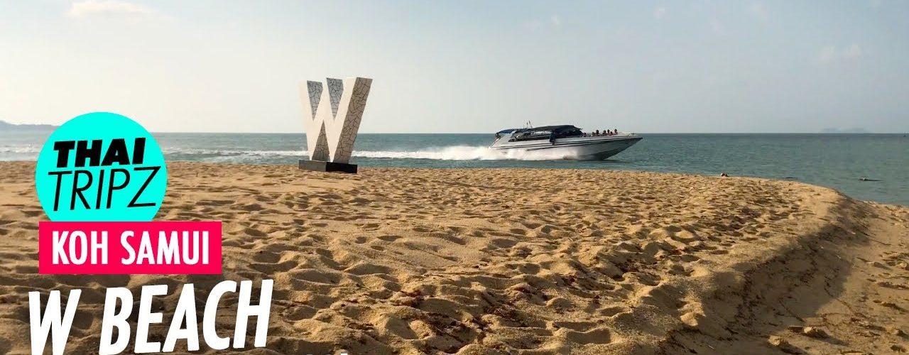 W Beach, Maenam, Koh Samui, Thailand - THAITRIPZ